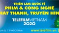 17-19/9:Triển lãm Telefilm Công nghệ truyền hình đầu tiên và duy nhất tại Việt Nam
