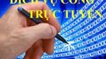 Chọn lọc những lĩnh vực ưu tiên áp dụng dịch vụ công trực tuyến