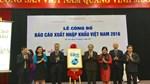 """Lần đầu tiên công bố """"Báo cáo xuất nhập khẩu Việt Nam 2016"""""""