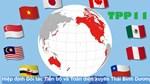 Tác động của CPTPP tới một số ngành xuất khẩu chủ lực của Việt Nam