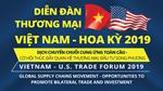 6/9/2019: Mời Tham dự Diễn đàn Thương mại Việt Nam - Hoa Kỳ