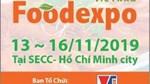 13-16/11:Vietnam Foodexpo 2019-Triển lãm toàn diện nhất CN thực phẩm