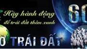 Giờ Trái đất 2017: Việt Nam tiết kiệm 471.000 kWh