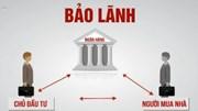 Hà Nội: Chưa dự án BĐS nào chính thức được ngân hàng bảo lãnh