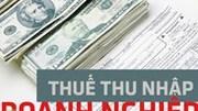 Nghị định của Chính phủ giảm thuế thu nhập doanh nghiệp phải nộp năm 2020