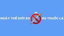 Khẩu hiệu hưởng ứng ngày thế giới không thuốc lá và tuần lễ quốc gia không thuốc lá