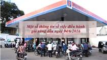 Một số thông tin về việc điều hành giá xăng dầu ngày 04/6/2016