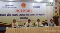 Hội nghị ngành Công Thương khu vực Miền Trung – Tây Nguyên