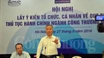 Bộ Công Thương tổ chức hội nghị lấy ý kiến về thủ tục hành chính