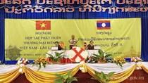 Hội nghị hợp tác phát triển thương mại biên giới Việt Nam - Lào lần thứ X