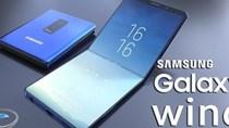 """""""Choáng"""" Samsung Galaxy Wing màn hình 7 inch 4K, gập lại được"""