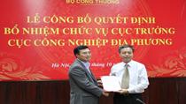 Bộ Công Thương bổ nhiệm Cục trưởng Cục Công nghiệp địa phương