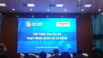 Doanh nghiệp Việt còn quá thờ ơ với hoạt động quan hệ nhà đầu tư