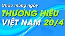 Thư chúc mừng cộng đồng Doanh nghiệp Việt Nam nhân ngày Thương hiệu Việt Nam 20/4