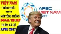 Tổng thống Donald Trump sẽ dự HNCC APEC 2017 tại Đà Nẵng