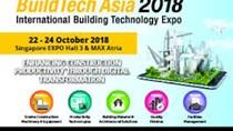22-24/10: Hội chợ công nghệ xây dựng châu Á Build Tech Asia 2018