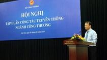Hội nghị tập huấn công tác truyền thông ngành Công Thương