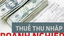 Đề xuất giảm thuế thu nhập cho doanh nghiệp vừa và nhỏ