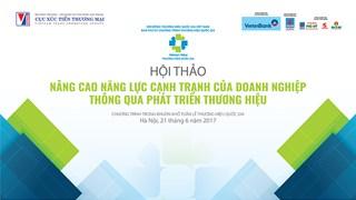 """Mời tham dự Hội thảo""""Nâng cao năng lực cạnh tranh của DN thông qua phát triển TH"""""""