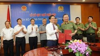 Ký kết quy chế phối hợp giữa Bộ Công Thương và Bộ Công an