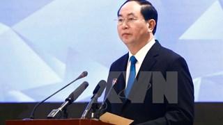 Chủ tịch nước: Các hoạt động ở APEC 2017 cần mang dấu ấn Việt Nam