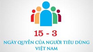 Bộ CT ban hành chủ đề hưởng ứng ngày Quyền của người tiêu dùng VN 2019