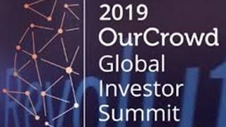 7/3/2019: Khai mạc Diễn đàn các nhà đầu tư toàn cầu Ourcrowd 2019