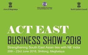 20-23/6: Hội chợ triển lãm Act East Business Show – 2018 tại Ấn Độ