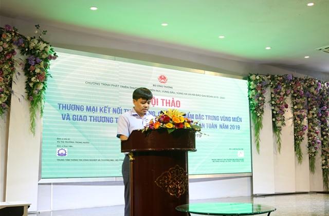 Trung tâm Thông tin CN&TM phối hợp tổ chức Hội thảo kết nối đặc sản vùng miền