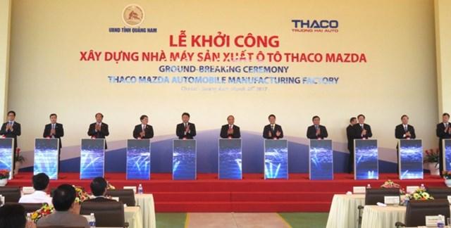Khởi công Nhà máy Thaco Mazda tại Quảng Nam với tổng vốn đầu tư 12.000 tỷ đồng