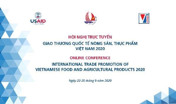 Hội nghị giao thương trực tuyến quốc tế nông sản, thực phẩm Việt Nam 2020