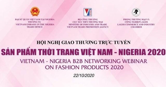 DN Nigeria sẽ giao thương trực tuyến sản phẩm thời trang với DN Việt Nam