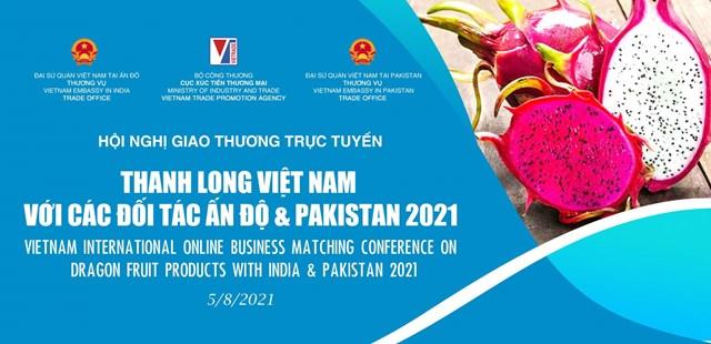 Sắp diễn ra Hội nghị giao thương trực tuyến thanh long Việt Nam với các đối tác Ấn Độ và Pakistan