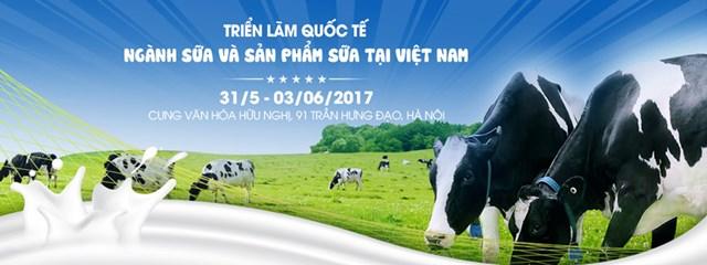 31/5-3/6: Triển lãm Quốc tế ngành Sữa và sản phẩm Sữa tại Việt Nam