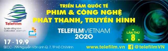 17-19/9:Triển lãm Telefilm Công nghệ truyền hình đầu tiên và duy nhất tại Việt Nam