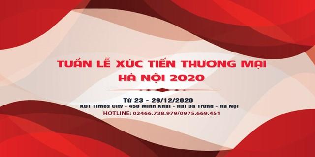 23 - 29/12/2020: Tuần lễ xúc tiến thương mại Hà Nội năm 2020
